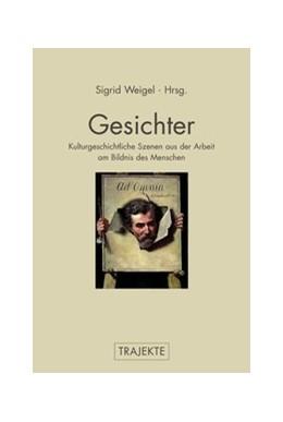 Abbildung von Weigel / Kutschbach | Gesichter | 1. Auflage | 2013 | beck-shop.de