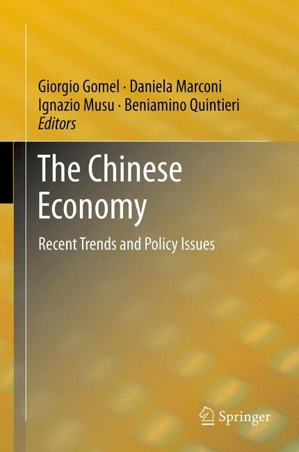 Abbildung von Gomel / Marconi / Musu / Quintieri   The Chinese Economy   2012