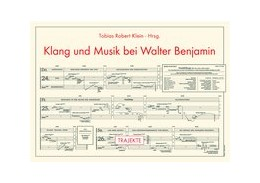 Abbildung von Klein   Klang und Musik bei Walter Benjamin   1. Aufl. 2013   2013