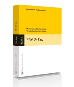 Abbildung von Fiebich / Westermann / Zink   RÖV & Co.   2., aktual. Aufl.   2012   Medizinischer Strahlenschutz -...