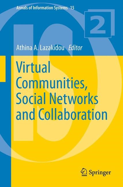 Abbildung von Lazakidou   Virtual Communities, Social Networks and Collaboration   2012