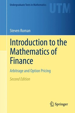 Abbildung von Roman | Introduction to the Mathematics of Finance | 2012 | Arbitrage and Option Pricing