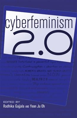 Abbildung von Oh / Gajjala | Cyberfeminism 2.0 | 2012 | 74