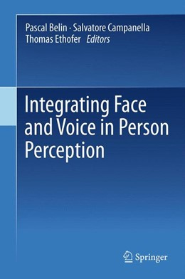 Abbildung von Belin / Campanella / Ethofer | Integrating Face and Voice in Person Perception | 2012