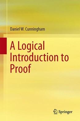 Abbildung von Cunningham | A Logical Introduction to Proof | 2013 | 2012