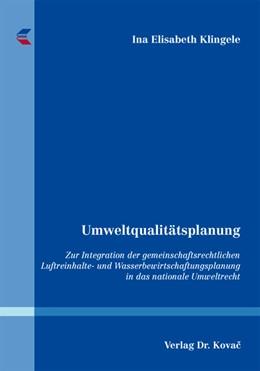 Abbildung von Klingele   Umweltqualitätsplanung   2012   Zur Integration der gemeinscha...   61