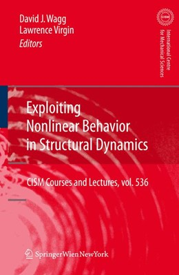Abbildung von Wagg / Virgin | Exploiting Nonlinear Behavior in Structural Dynamics | 2012 | 536