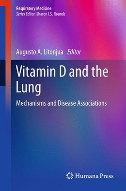 Abbildung von Litonjua | Vitamin D and the Lung | 2012 | Mechanisms and Disease Associa...