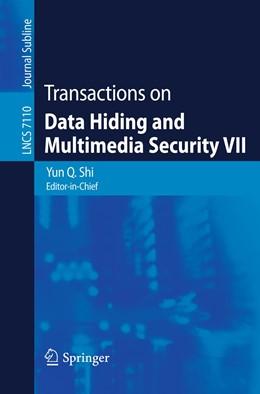 Abbildung von Shi | Transactions on Data Hiding and Multimedia Security VII | 2012