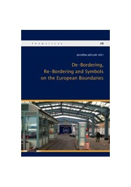 Abbildung von Janczak | De-Bordering, Re-Bordering and Symbols on the European Boundries | 2011 | 16