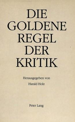 Abbildung von Holz | Die goldene Regel der Kritik | 1990 | Festschrift für Hans Radermach...