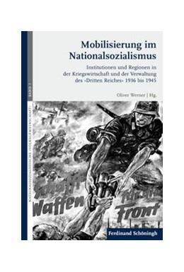 Abbildung von Werner | Mobilisierung im Nationalsozialismus | 1. Aufl. 2013 | 2013 | Institutionen und Regionen in ... | 3