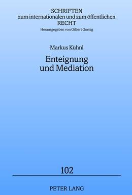 Abbildung von Kühnl | Enteignung und Mediation | 2012 | Ansätze mediativer Konfliktlös... | 102