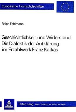 Abbildung von Fehlmann | Geschichtlichkeit und Widerstand | 1981 | Die Dialektik der Aufklärung i... | 441