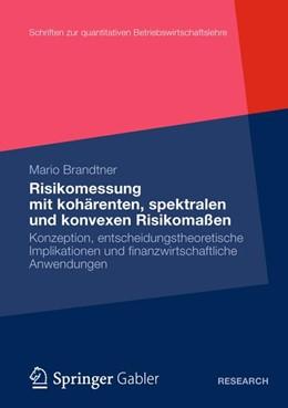 Abbildung von Brandtner | Moderne Methoden der Risiko- und Präferenzmessung | 2012 | Konzeption, entscheidungstheor... | 27