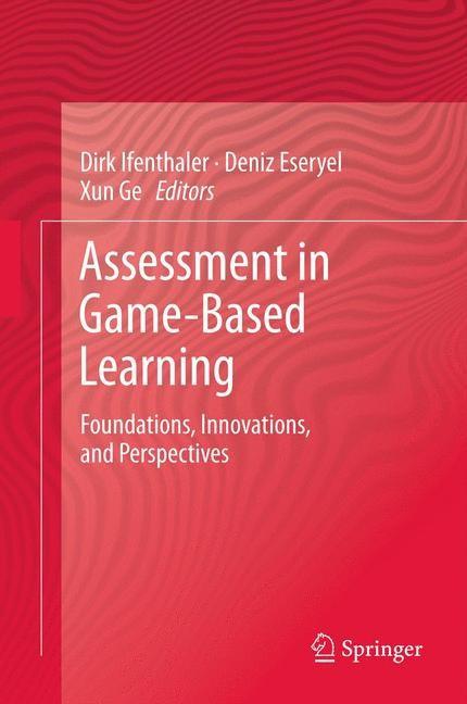 Abbildung von Ifenthaler / Eseryel / Ge | Assessment in Game-Based Learning | 2012