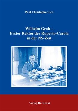 Abbildung von Leo | Wilhelm Groh – Erster Rektor der Ruperto-Carola in der NS-Zeit | 2012 | 52