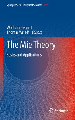 Abbildung von Wriedt / Hergert | The Mie Theory | 2012 | Basics and Applications | 169