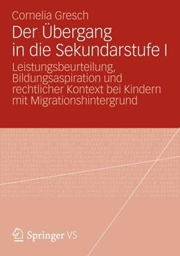 Abbildung von Gresch | Der Übergang in die Sekundarstufe I | 2012 | Leistungsbeurteilung, Bildungs...