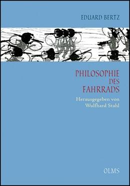 Abbildung von Bertz   Philosophie des Fahrrads   Erweiterte Neuausgabe Hildesheim 2012   2012   Dresden und Leipzig 1900