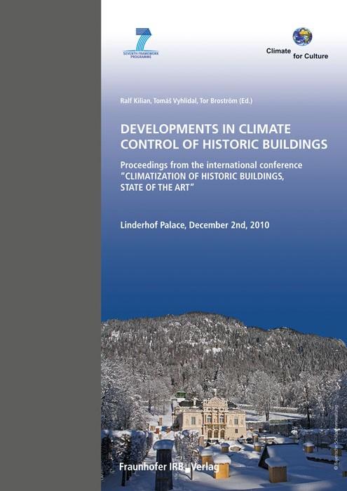 Abbildung von Kilian / Vyhlídal / Broström | Developments in Climate Control of Historic Buildings | 2011