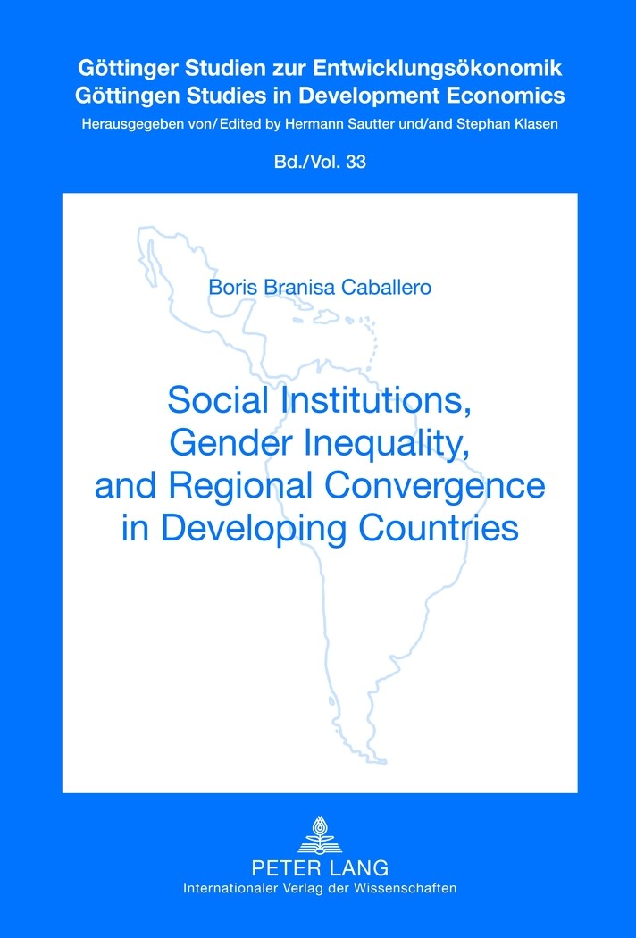 Social Institutions, Gender Inequality, and Regional Convergence in Developing Countries | Branisa Caballero, 2012 | Buch (Cover)