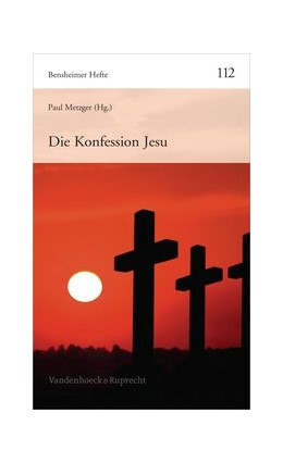 Abbildung von Metzger | Die Konfession Jesu | Aufl. | 2012 | Heft 112