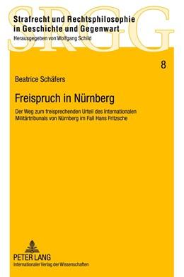 Abbildung von Schäfers | Freispruch in Nürnberg | 2012 | Der Weg zum freisprechenden Ur... | 8