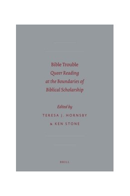 Abbildung von Hornsby / Stone | Bible Trouble | 2012 | Queer Reading at the Boundarie... | 67