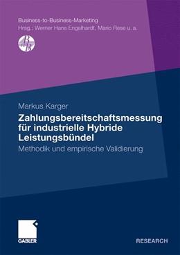 Abbildung von Karger | Zahlungsbereitschaftsmessung für industrielle Hybride Leistungsbündel | 1. Auflage 2011 | 2011 | Methodik und empirische Validi...