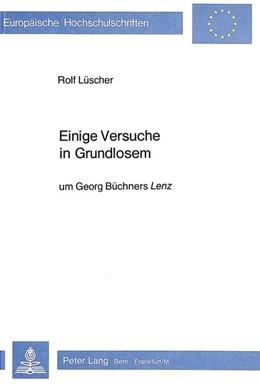 Abbildung von Lüscher   Einige Versuche in Grundlosem   1982   um Georg Büchners Lenz   529