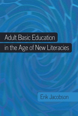 Abbildung von Jacobson   Adult Basic Education in the Age of New Literacies   2012   42