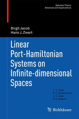 Abbildung von Jacob / Zwart | Linear Port-Hamiltonian Systems on Infinite-dimensional Spaces | 2012