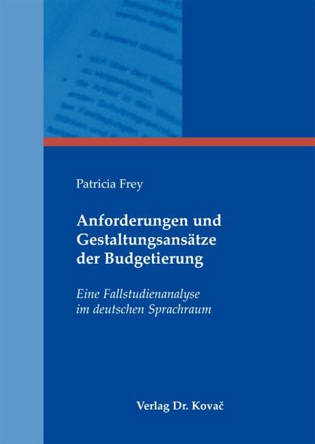 Abbildung von Frey | Anforderungen und Gestaltungsansätze der Budgetierung | 2012