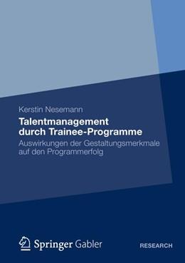 Abbildung von Nesemann | Talentmanagement durch Trainee-Programme | 1. Auflage 2012 | 2012