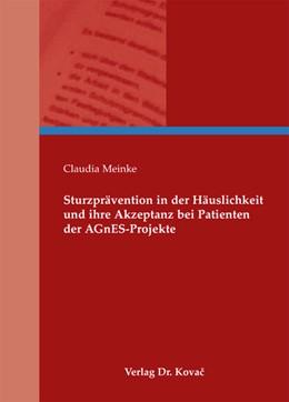 Abbildung von Meinke | Sturzprävention in der Häuslichkeit und ihre Akzeptanz bei Patienten der AGnES-Projekte | 2012 | 89