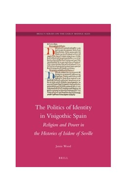 Abbildung von Wood | The Politics of Identity in Visigothic Spain | 2012 | Religion and Power in the Hist... | 21