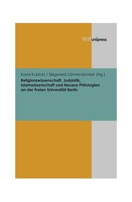 Abbildung von Kubicki / Lönnendonker | Religionswissenschaft, Judaistik, Islamwissenschaft und Neuere Philologien an der Freien Universität Berlin | 2012 | Band 005