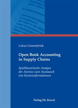 Abbildung von Linnenbrink | Open Book Accounting in Supply Chains | 2012 | Spieltheoretische Analyse der ... | 100