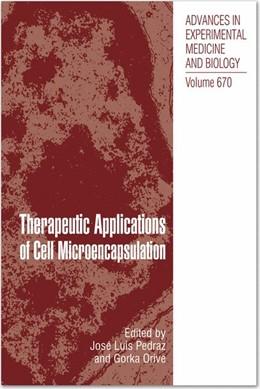 Abbildung von Pedraz / Orive | Therapeutic Applications of Cell Microencapsulation | 2012 | 670