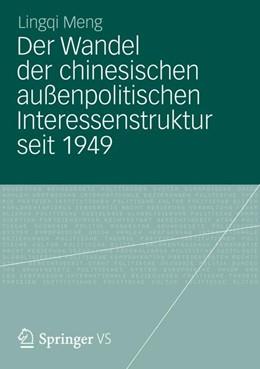Abbildung von Meng | Der Wandel der chinesischen außenpolitischen Interessenstruktur seit 1949 | 1. Auflage | 2012 | beck-shop.de