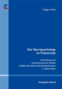 Abbildung von Nimz | Der Sportpsychologe im Trainerstab | 2012 | Entwicklung eines systemtheore... | 8