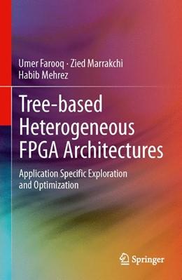 Abbildung von Farooq / Marrakchi / Mehrez   Tree-based Heterogeneous FPGA Architectures   2012   Application Specific Explorati...