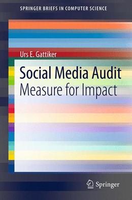 Abbildung von Gattiker | Social Media Audit | 2012 | Measure for Impact