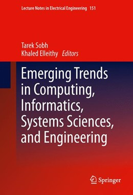 Abbildung von Sobh / Elleithy | Emerging Trends in Computing, Informatics, Systems Sciences, and Engineering | 2012 | 151