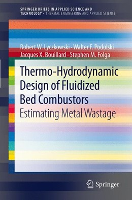 Abbildung von Lyczkowski / Podolski / Bouillard | Thermo-Hydrodynamic Design of Fluidized Bed Combustors | 2012 | Estimating Metal Wastage