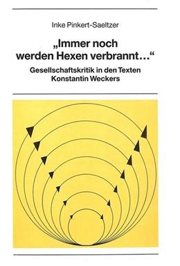 Abbildung von Pinkert-Saeltzer | «Immer noch werden Hexen verbrannt...» | 1990 | Gesellschaftskritik in den Tex... | 37
