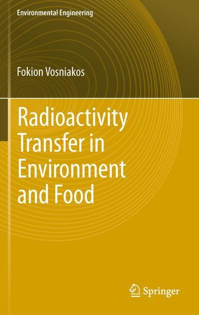 Abbildung von Vosniakos | Radioactivity Transfer in Environment and Food | 2012