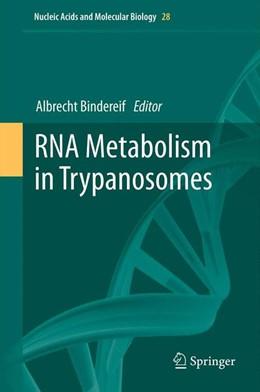 Abbildung von Bindereif | RNA Metabolism in Trypanosomes | 2012 | 28