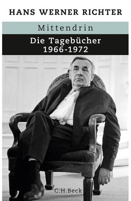 Cover: Hans Werner Richter, Mittendrin